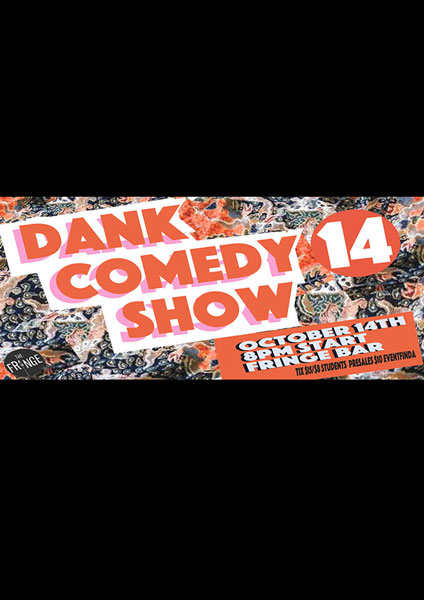 Dank Comedy Show #14