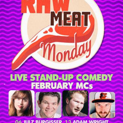 Raw Meat Monday Feb 2017
