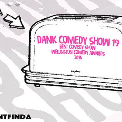 Dank Comedy Show 19
