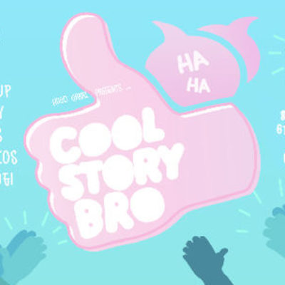 Cool Story Bro_OCT 2017